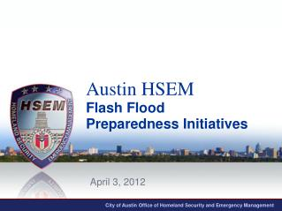 City of Austin Office of Homeland Sec u rity and Emergency Management