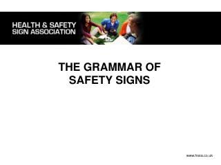THE GRAMMAR OF SAFETY SIGNS