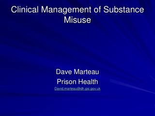Clinical Management of Substance Misuse