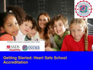 Getting Started: Heart Safe School Accreditation