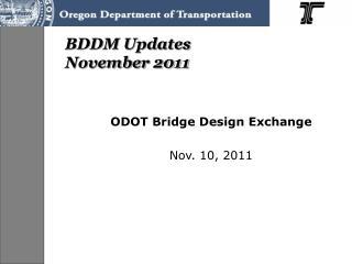 BDDM Updates  November 2011