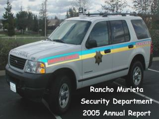 Rancho Murieta  Security Department 2005 Annual Report