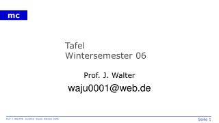 Tafel Wintersemester 06