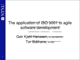 The application of ISO 9001 to agile software development