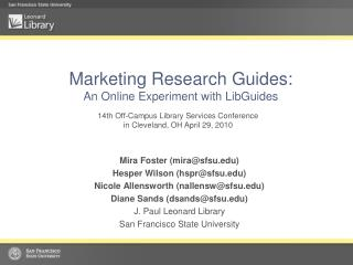 Marketing Research Guides:  An Online Experiment with LibGuides