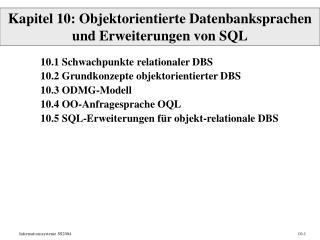 Kapitel 10: Objektorientierte Datenbanksprachen und Erweiterungen von SQL