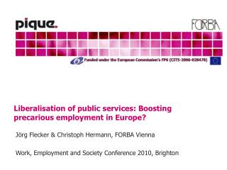 Liberalisation of public services: Boosting precarious employment in Europe?