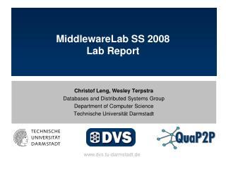 MiddlewareLab SS 2008 Lab Report