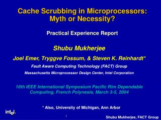 Cache Scrubbing in Microprocessors: Myth or Necessity  Practical Experience Report