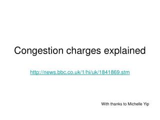 Congestion charges explained