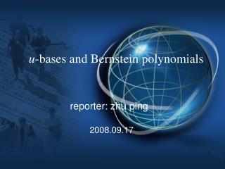 u -bases and Bernstein polynomials