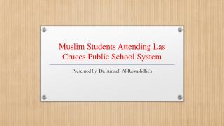 Muslim Students Attending Las Cruces Public School System