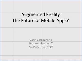 Augmented Reality The Future of Mobile Apps?