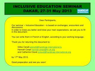 INCLUSIVE EDUCATION SEMINAR DAKAR, 27-31 May 2013