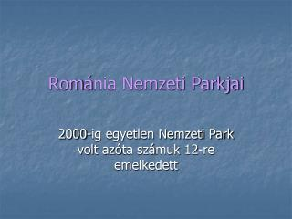 Rom á nia Nemzeti Parkjai