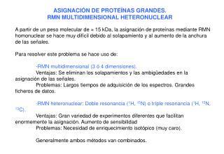 ASIGNACIÓN DE PROTEÍNAS GRANDES. RMN MULTIDIMENSIONAL HETERONUCLEAR