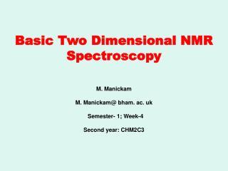 Basic Two Dimensional NMR Spectroscopy