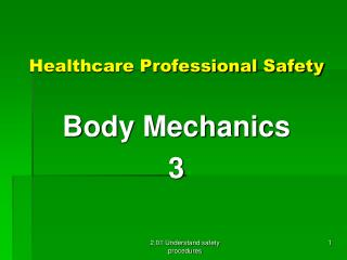 Healthcare  Professional Safety  Body Mechanics 3