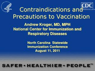 Contraindications and Precautions to Vaccination