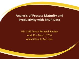 Analysis of Process Maturity and Productivity with SRDR Data