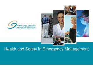 Health and Safety in Emergency Management