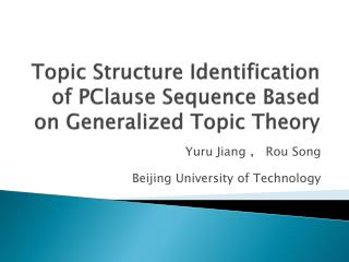 Topic Structure Identification  of  PClause Sequence Based on Generalized Topic Theory