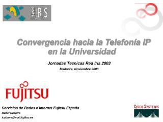 Convergencia hacia la Telefonía IP en la Universidad