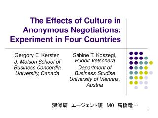 The Effects of Culture in Anonymous Negotiations: Experiment in Four Countries