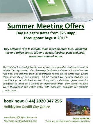 Summer Meeting Offers Day Delegate Rates from �25.00pp  throughout August 2011*