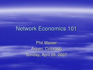 Network Economics 101