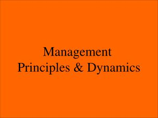 Management  Principles & Dynamics
