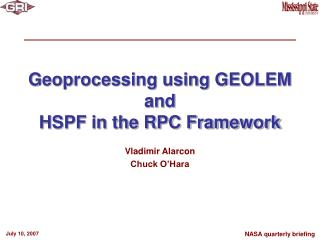 Geoprocessing using GEOLEM and HSPF in the RPC Framework