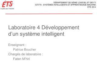 Laboratoire  4 Développement d'un système intelligent