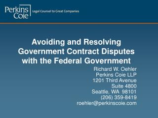 Avoiding and Resolving Government Contract Disputes with the Federal Government