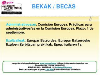 BEKAK / BECAS