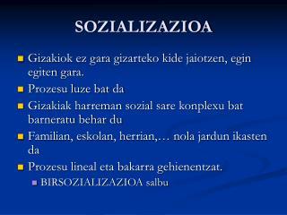 SOZIALIZAZIOA