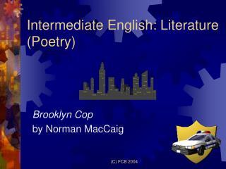 Intermediate English: Literature (Poetry)