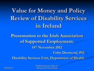 Value for Money and Policy Review of Disability Services in Ireland