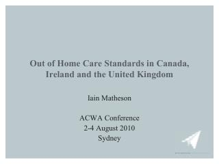 Out of Home Care Standards in Canada, Ireland and the United Kingdom