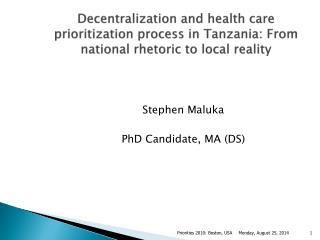 Stephen Maluka PhD Candidate, MA (DS)