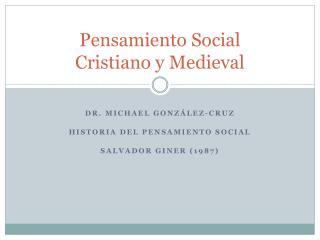 Pensamiento Social  Cristiano y Medieval