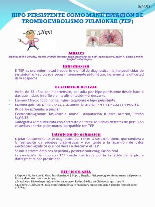 HIPO PERSISTENTE COMO MANIFESTACI�N DE TROMBOEMBOLISMO PULMONAR (TEP)