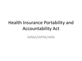 Health Insurance Portability and Accountability Act