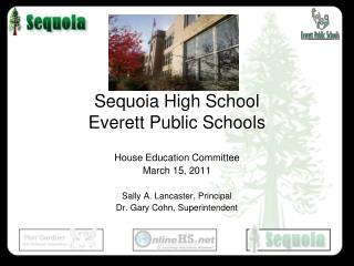 Sequoia High School Everett Public Schools