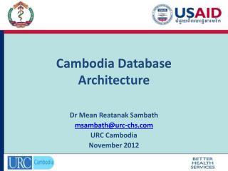 Cambodia Database Architecture