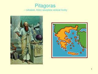 Pitagoras – człowiek, który wszędzie widział liczby