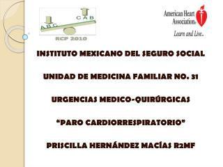 INSTITUTO MEXICANO DEL SEGURO SOCIAL  UNIDAD DE MEDICINA FAMILIAR NO. 31