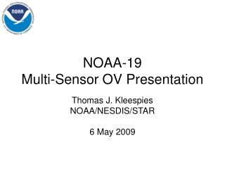 NOAA-19  Multi-Sensor OV Presentation