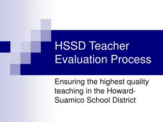 HSSD Teacher Evaluation Process