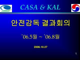 CASA & KAL